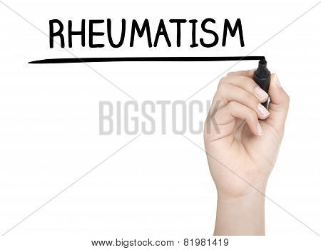 Hand With Pen Writing Rheumatism On Whiteboard