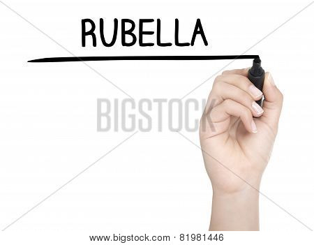 Hand With Pen Writing Rubella On Whiteboard
