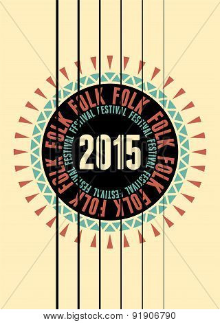Folk festival poster with guitar rosette. Vector illustration.