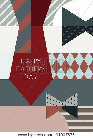 Happy Fathers Day, Vector Greeting Card. Creative Clothing Background, Multicolor Necktie And Bowtie