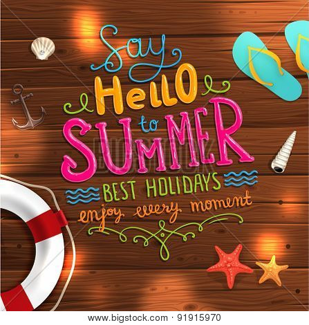 Summer Illustration. Wood Texture Background. Summer Typography Lettering. Starfish, Seashells, Flip Flops and Life Buoy.