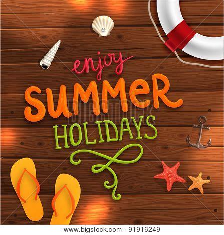 Summer Illustration. Wood Texture Background. Summer Typography Lettering. Starfish, Seashells, Flip Flops and Life Buoy.