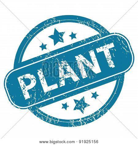 PLANT round stamp