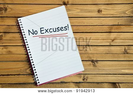No Excuses Word On Notebook