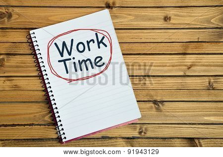 Work Time Word On Notebook