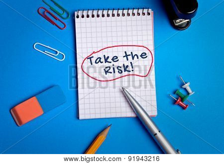 Take The Risk Word On Notebook