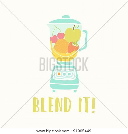 Blender with fruits.
