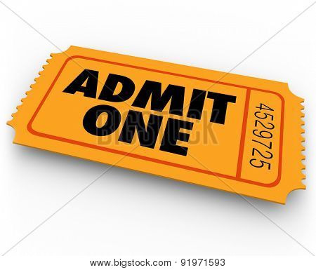 Admit One words on an orange ticket to illustrate access, entry or admission to a movie theatre or cinema, concert, recital or other performance