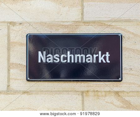 Street Sign Naschmarkt In Leipzig