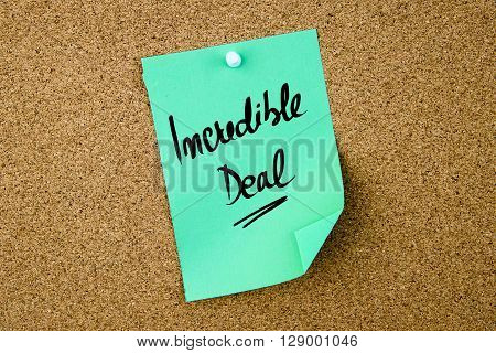 Incredible Deal Written On Green Paper Note