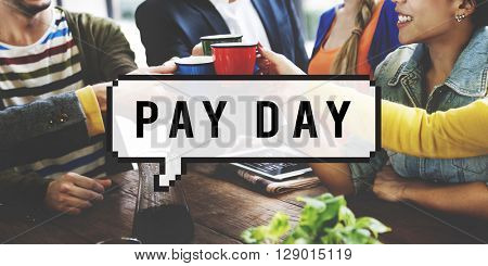 Pay Day Assets Benefits Bookkeeping Budget Concept