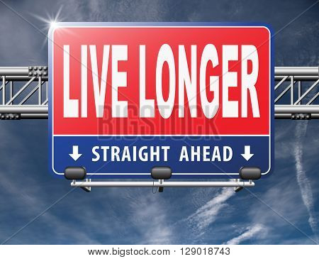 live longer, living a long healthy live using the fountain of youth and being eternal young