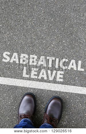 Sabbatical Leave Break Sabbath Job Stress Burnout Business Concept
