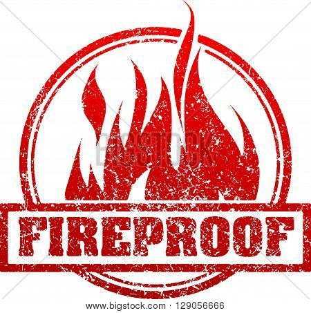 Abstract Red Grunge Rubber Stamp With Caption Fireproof And Blazing Fire