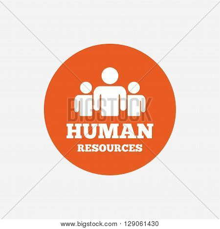 Human resources sign icon. HR symbol. Workforce of business organization. Group of people. Orange circle button with icon. Vector