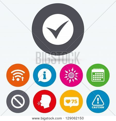Wifi, like counter and calendar icons. Information icons. Stop prohibition and attention caution signs. Approved check mark symbol. Human talk, go to web.