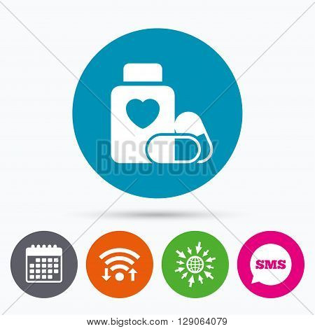 Wifi, Sms and calendar icons. Medical heart pills bottle sign icon. Pharmacy medicine drugs symbol. Go to web globe.