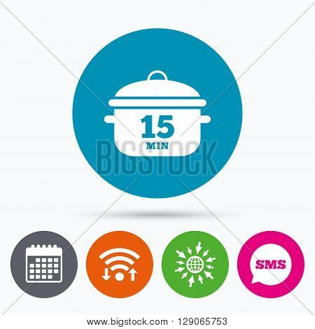 Wifi, Sms and calendar icons. Boil 15 minutes. Cooking pan sign icon. Stew food symbol. Go to web globe.