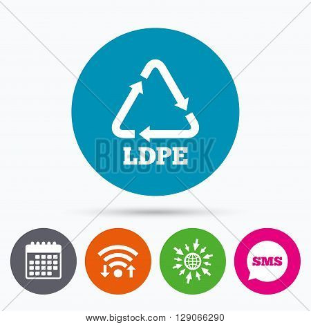 Wifi, Sms and calendar icons. Ld-pe icon. Low-density polyethylene sign. Recycling symbol. Go to web globe.