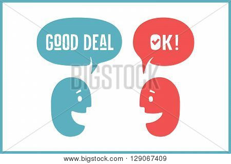Two people with different shapes cloud talk for discount themes. Word Ok and Good Deal in bubble. Vector Illustration