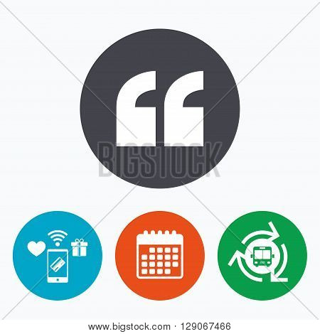 Quote sign icon. Quotation mark symbol. Double quotes at the beginning of words. Mobile payments, calendar and wifi icons. Bus shuttle.