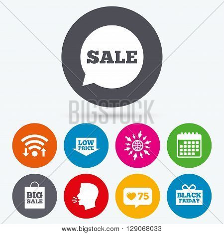 Wifi, like counter and calendar icons. Sale speech bubble icon. Black friday gift box symbol. Big sale shopping bag. Low price arrow sign. Human talk, go to web.
