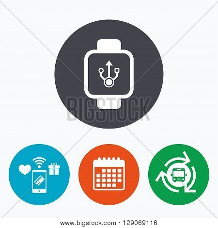 Smart watch sign icon. Wrist digital watch. USB data symbol. Mobile payments, calendar and wifi icons. Bus shuttle.