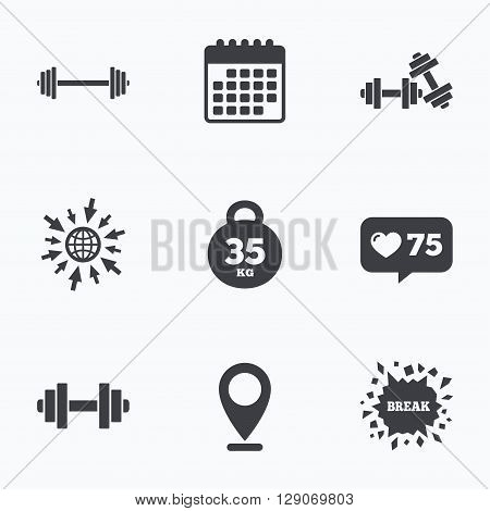 Calendar, like counter and go to web icons. Dumbbells sign icons. Fitness sport symbols. Gym workout equipment. Location pointer.