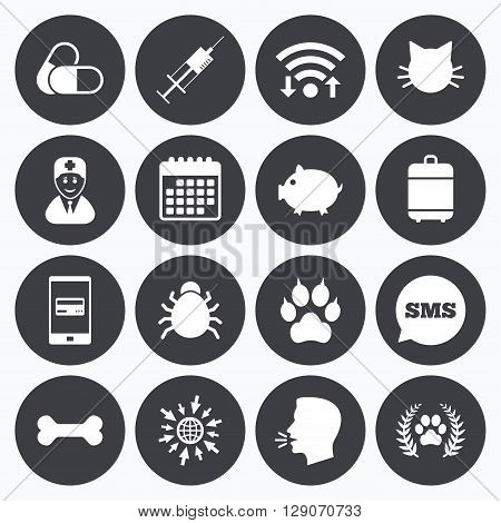 Wifi, calendar and mobile payments. Veterinary, pets icons. Paw, syringe and bone signs. Pills, cat and doctor symbols. Sms speech bubble, go to web symbols.