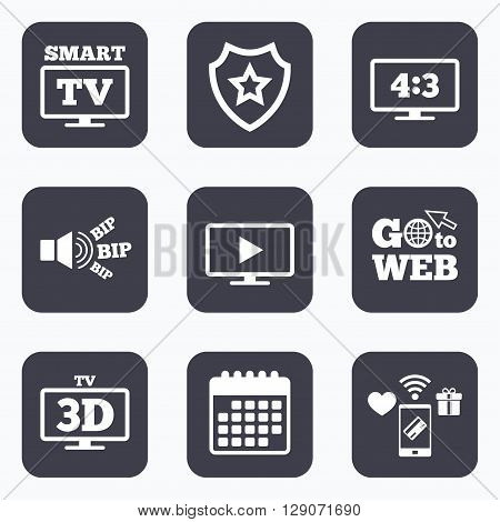 Mobile payments, wifi and calendar icons. Smart TV mode icon. Aspect ratio 4:3 widescreen symbol. 3D Television sign. Go to web symbol.
