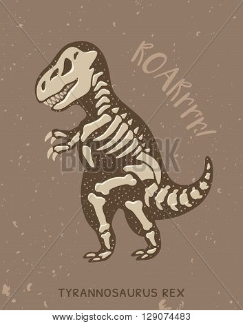 Cartoon card with a tyrannosaurus Rex skeleton and text Roar. Fossil of a T-rex dinosaur skeleton. Cute dinosaur on brown background