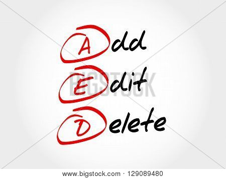 Aed - Add, Edit And Delete, Acronym