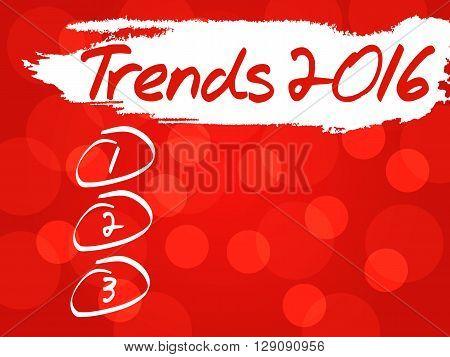 Trends 2016 blank list business concept, presentation background