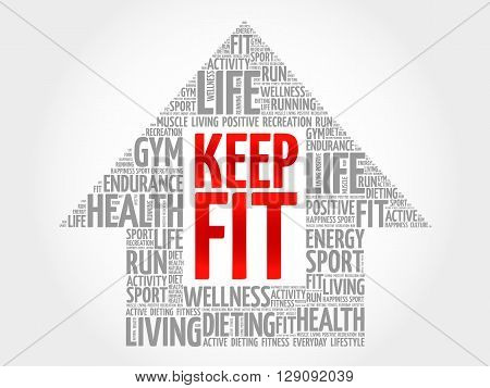 Keep Fit arrrow word cloud health concept, presentation background