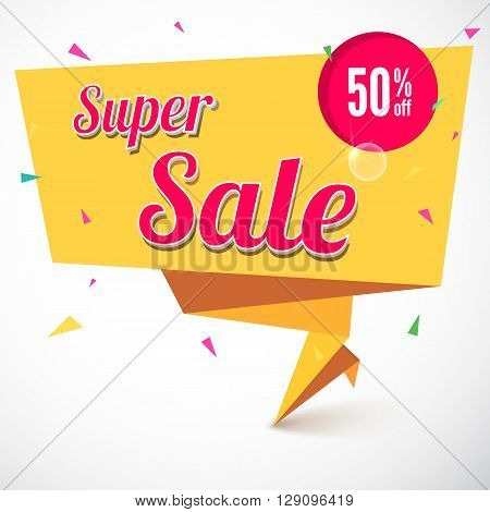 Super Sale and special offer origami paper banner. Great bright background for your offers, promotional posters, advertising shopping flyers and discount banners. Vector speech bubble