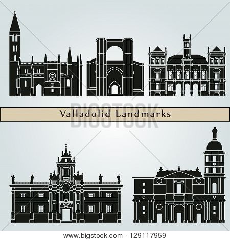 Valladolid landmarks and monuments isolated on blue background in editable vector file