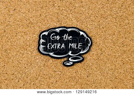 Go The Extra Mile Written On Black Thinking Bubble