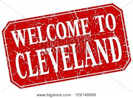 welcome to Cleveland red square grunge stamp