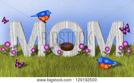 MOM, White Wood dimensional letters in green grass surrounded by pink flowers and  butterflies. Also has two blue and orange birds and a nest with 4 blue eggs.