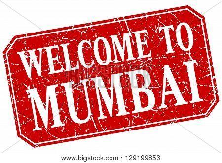 welcome to Mumbai red square grunge stamp