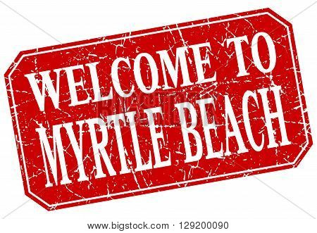 welcome to Myrtle Beach red square grunge stamp