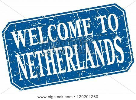 welcome to Netherlands blue square grunge stamp