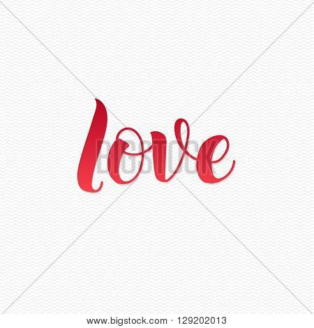 Love Logo. Love Calligraphic Print for Poster. Red Calligraphy Lettering on White Zigzag Background,