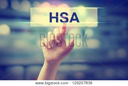 Hsa - Health Savings Account Concept With Hand Pressing A Button