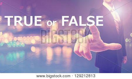 True Or False Concept With Businessman