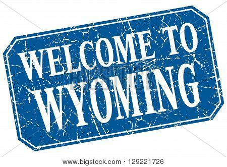 welcome to Wyoming blue square grunge stamp