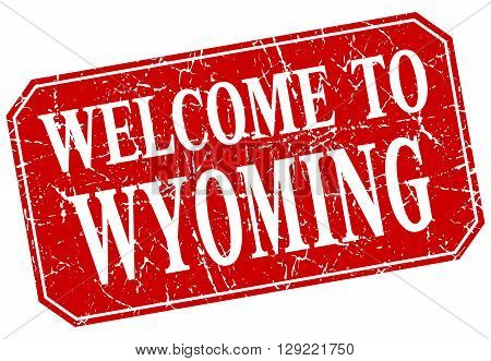 welcome to Wyoming red square grunge stamp