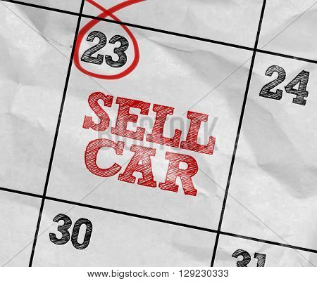 Concept image of a Calendar with the text: Sell Car