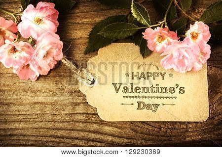 Valentines Message With Rustic Pink Roses