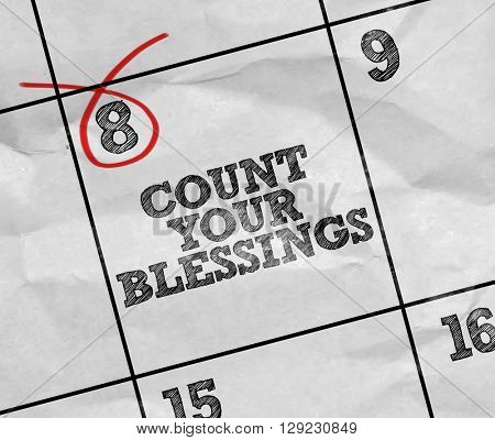Concept image of a Calendar with the text: Count Your Blessings